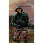 Recon Marines II: Marine's Heiress, The - eBook