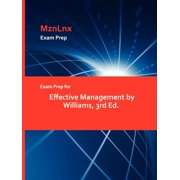 Exam Prep for Effective Management by Williams, 3rd Ed.