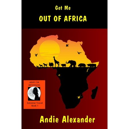 Get Me Out Of Africa - eBook