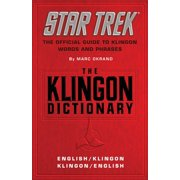 The Klingon Dictionary : The Official Guide to Klingon Words and Phrases