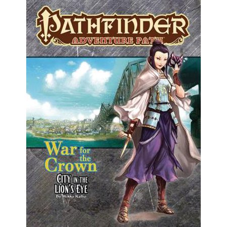 Pathfinder Adventure Path: War for the Crown 4 of 6-City in the Lion's (Eye Of Ra And Eye Of Horus)