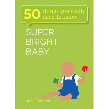 Super Bright Baby: 50 Things You Really Need to Know - (Thing 1 And Thing 2 Baby Shower Ideas)