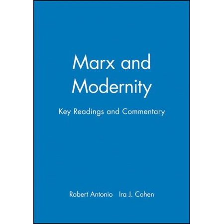 Marx and Modernity: Key Readings and Commentary - image 1 de 1