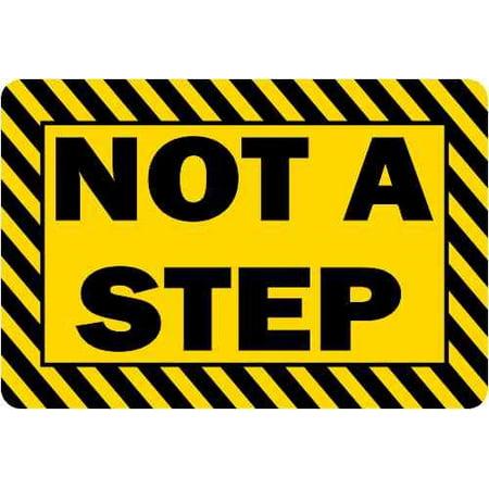 7in x 1in Do Not Step Here Permanent Vinyl Sticker Wall Sign Door Window Decal
