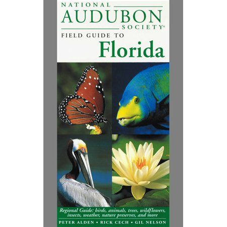 Audubon Bird Call - National Audubon Society Field Guide to Florida : Regional Guide: Birds, Animals, Trees, Wildflowers, Insects, Weather, Nature Preserves, and More