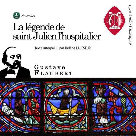 La légende de saint Julien l'Hospitalier - -