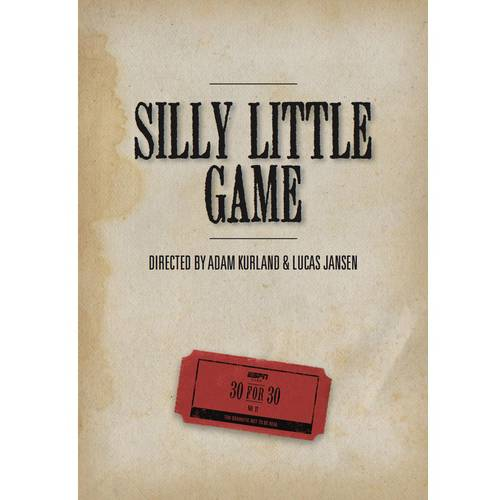 ESPN 30 For 30: Silly Little Game