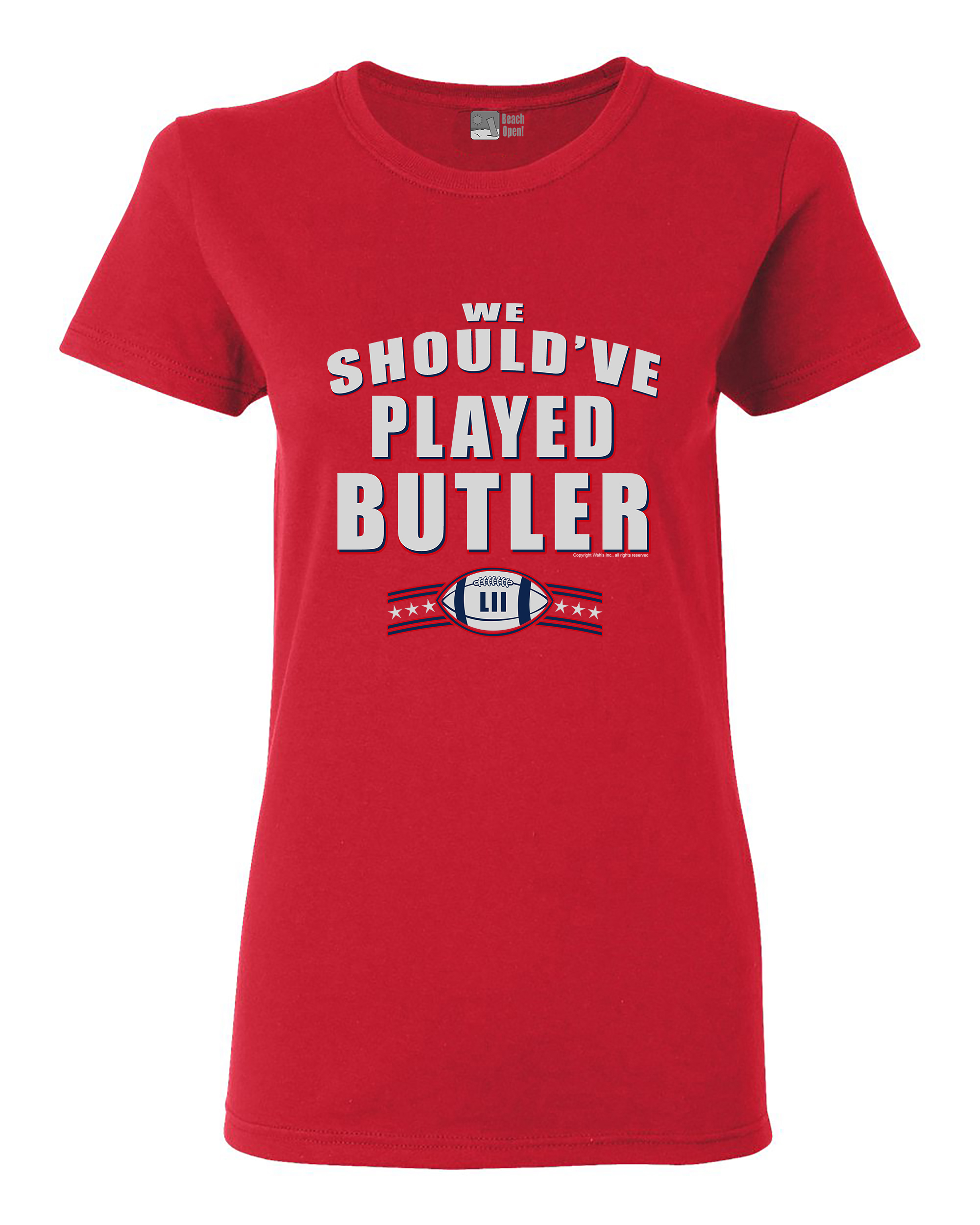 Ladies We Should've Played Butler New England Football DT T-Shirt Tee