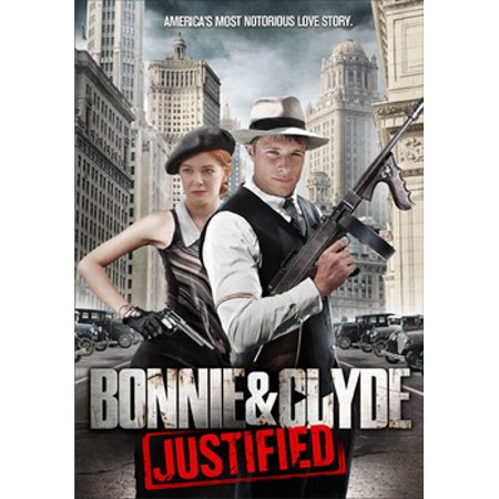 Bonnie & Clyde: Justified (DVD)