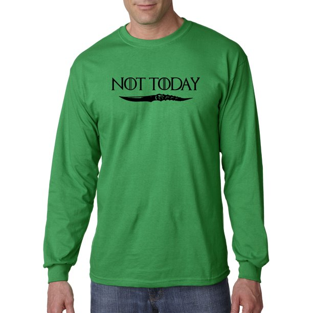 Trendy USA 1246 - Unisex Long-Sleeve T-Shirt Not Today Arya Stark Game Of Thrones 4XL Kelly Green
