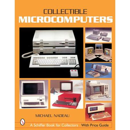 Collectible Microcomputers An invaluable guide for identifying and pricing more than 700 microcomputers made worldwide between 1971 and 1993. Features early hobbyist computers, desktop business/professional computers, home computers, PC-compatibles, transportable computers, laptops, and notebook computers. Also provides advice for locating and evaluating micros, a glossary, and list of resources.