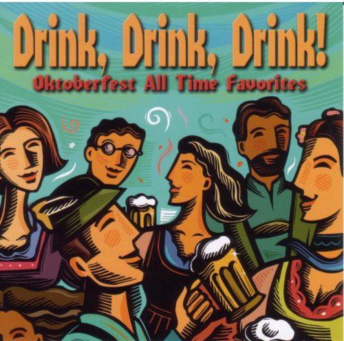 Drink Drink Drink Oktoberfest All Time Favorites