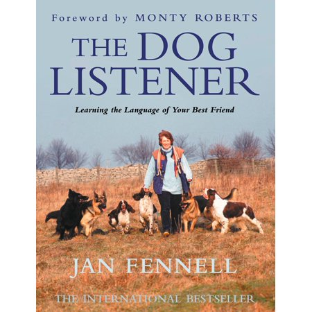 The Dog Listener: Learning the Language of your Best Friend - (Best Language To Learn In College)