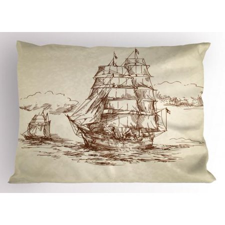 Vintage Boat Pillow Sham Historical Weathered Sketch Sailing Ship Antique Naval Voyage Artwork, Decorative Standard Size Printed Pillowcase, 26 X 20 Inches, Beige Chocolate, by