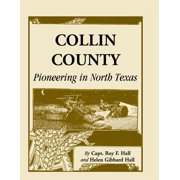 Collin County : Pioneering in North Texas