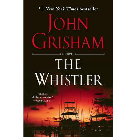The Whistler : A Novel - Glc Whistler Halloween