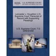 Lancaster V. Houghton U.S. Supreme Court Transcript of Record with Supporting Pleadings