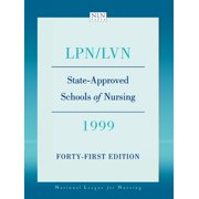 State Approved Schools of Nursing- LPN: State Approved Schools of Nursing- LPN/LVN 1999 (Edition 41) (Paperback)