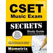 Cset Music Exam Secrets Study Guide : Cset Test Review for the California Subject Examinations for Teachers