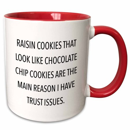 3dRose RAISIN COOKIES THAT LOOK LIKE CHOCOLATE CHIP COOKIES� - Two Tone Red Mug,