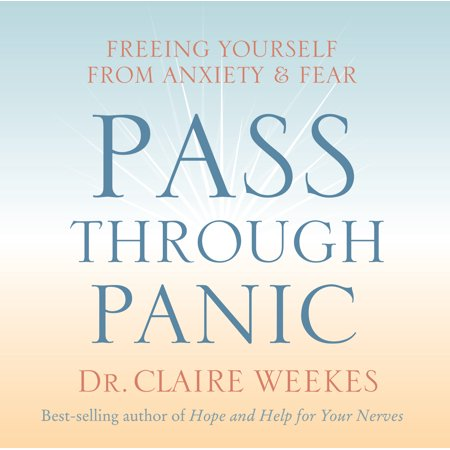 Pass Through Panic : Freeing Yourself from Anxiety and Fear - Pass Thru Buckle