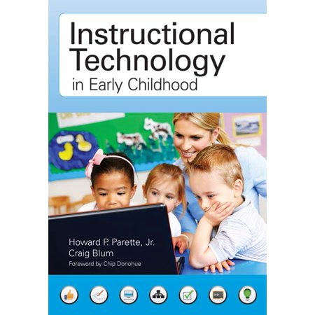 Instructional Technology in Early Childhood : Teaching in the Digital (Benefits Of Computers In Early Childhood Education)