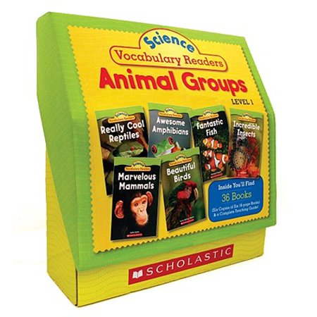 Science Vocabulary Readers Set: Animal Groups : Exciting Nonfiction Books That Build Kids' Vocabularies Includes 36 Books (Six Copies of Six 16-Page Titles) Plus a Complete Teaching Guide Book Topics: Mammals, Birds, Reptiles, Amphibians, Fish,