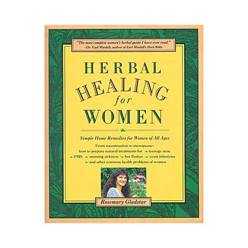 Herbal Healing for Women: Simple Home Remedies for Women of All Ages