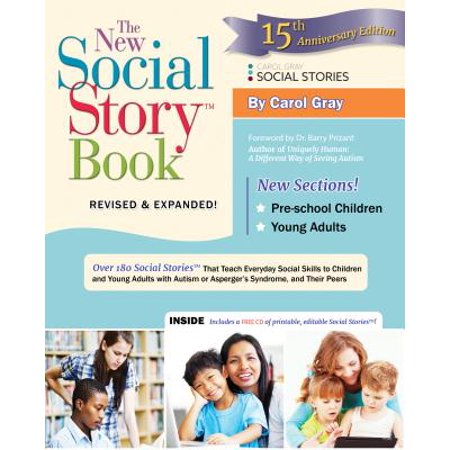 The New Social Story Book : Over 150 Social Stories That Teach Everyday Social Skills to Children and Adults with Autism and Their