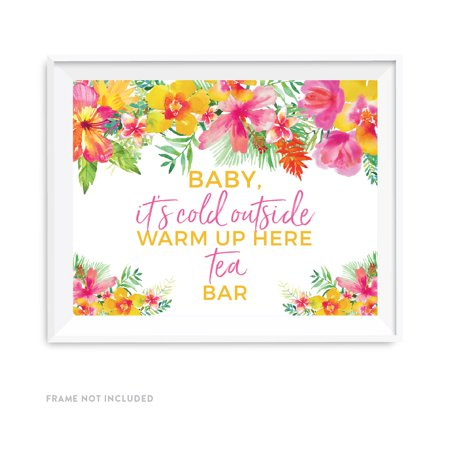 Coed Party (Tropical Floral Garden Party Wedding Party Signs, Baby It's Cold Outside, Warm Up Here, Tea Bar,)