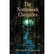 The Northwoods Chronicles
