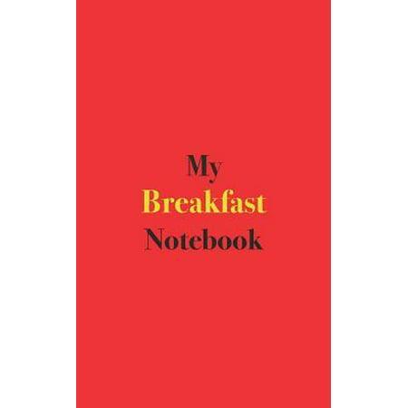 Halloween Breakfast Ideas Recipes (My Breakfast Notebook : Blank Lined Notebook for Breakfast Recipes and)