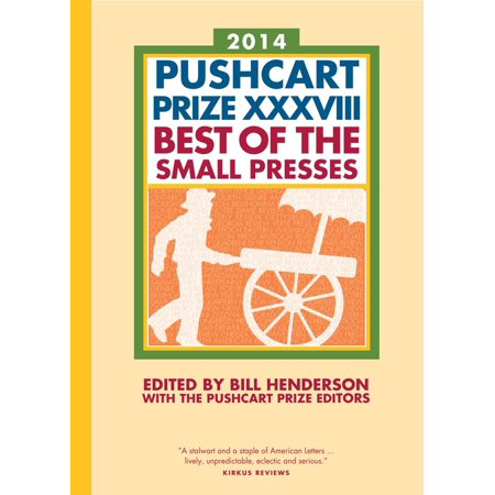 Pushcart Prize 2014: Best of the Small Presses