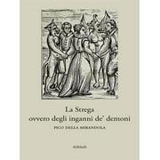 La Strega ovvero degli inganni de' demoni - eBook