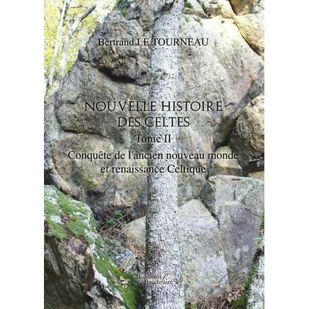 Halloween Et Les Celtes (Nouvelle Histoire des Celtes - Tome II : Conquête de l'ancien nouveau monde et renaissance Celtique -)