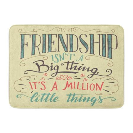 KDAGR Friendship is Not Big Thing It Million Little Hand Lettering and Motivational Doormat Floor Rug Bath Mat 30x18 inch (Mullion Doors)