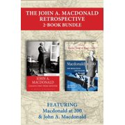 The John A. Macdonald Retrospective 2-Book Bundle - eBook