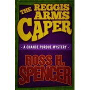 The Reggis Arms Caper : The Chance Purdue Series - Book Two
