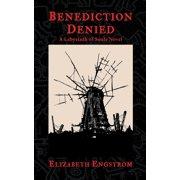Benediction Denied: A Labyrinth of Souls Novel (Paperback)