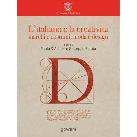 L'italiano e la creatività: marchi e costumi, moda e design - eBook