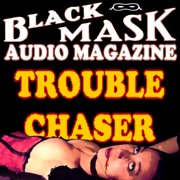 Trouble Chaser - Audiobook