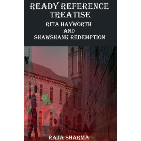 Ready Reference Treatise: Rita Hayworth and Shawshank Redemption -