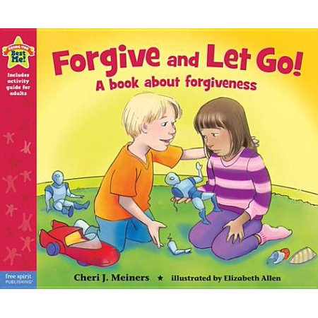 Forgive and Let Go! - eBook