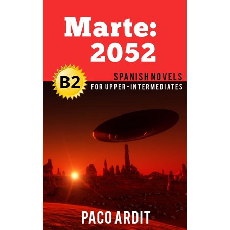 Marte: 2052 - Spanish Readers for Upper Intermediates (B2) - eBook