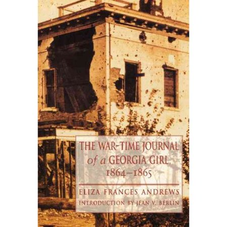 The War-Time Journal of a Georgia Girl, 1864-1865