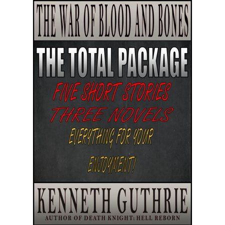 The War of Blood and Bones: THE TOTAL PACKAGE - eBook