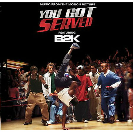 - B2K Presents: You Got Served - O.S.T.