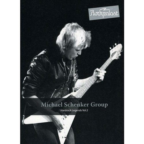 Rockpalast: Michael Schenker Group - Hardrock Legends, Vol. 2