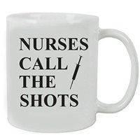 CustomGiftsNow Nurses Call the Shots Ceramic Coffee Mug and Gift Box - Great Gift for a CNA, RN, LPN Nurse, Nursing Students or Nursing Graduate