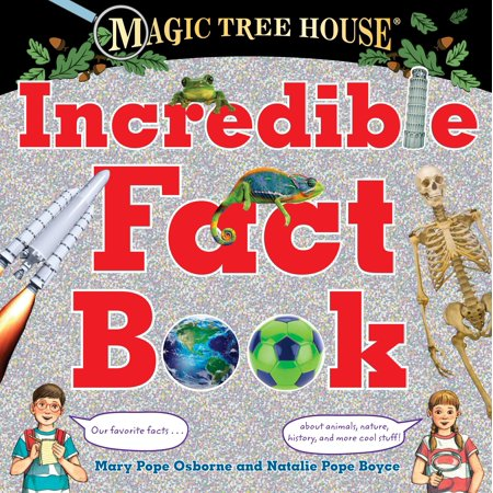 Magic Tree House Incredible Fact Book : Our Favorite Facts about Animals, Nature, History, and More Cool Stuff! (Top 5 Facts About Halloween)